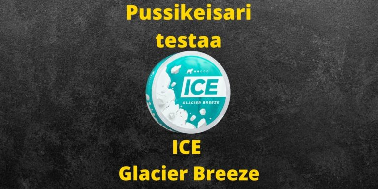 ICE – Glacier Breeze nikotiininuuska arvostelu